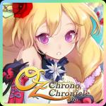 激カワ「OZ Chrono Chronicle オズクロノクロニクル(オズクロ)」の序盤攻略とレビュー評価