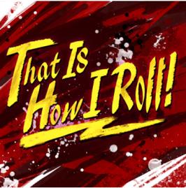 バンドリ! That Is How I Roll!