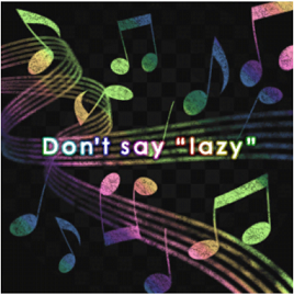 "バンドリ! Don't say ""lazy"""